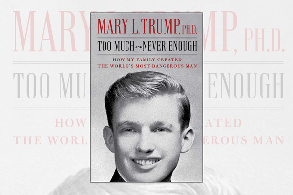 "Cover of ""Too Much and Never Enough: How My Family Created the World's Most Dangerous Man"" by Mary L. Trump, Simon & Schuster"