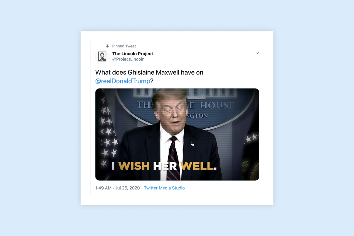 """Lincoln Project asks """"What does Ghislaine Maxwell have on Trump?"""""""