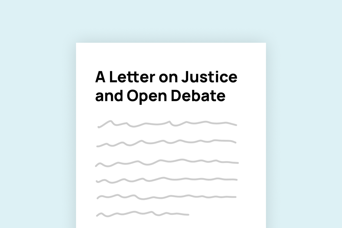 """""""A Letter on Justice and Open Debate"""" – a open letter warning against """"intolerance of opposing views"""" signed by 150 public figures, including authors Rowling and Atwood"""
