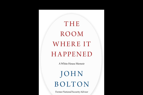 "The cover of the book ""The Room Where It Happened"" by John Bolton, scheduled for release March 17, 2020"