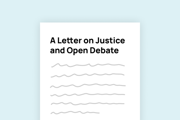 """A Letter on Justice and Open Debate"" – a open letter warning against ""intolerance of opposing views"" signed by 150 public figures, including authors Rowling and Atwood"